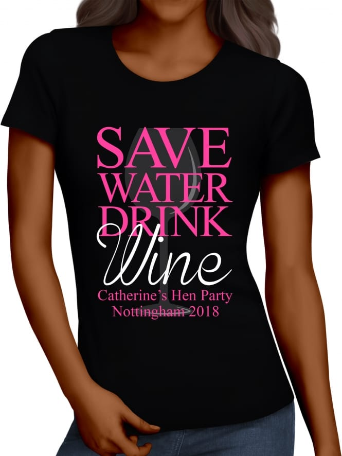 Hen Party Superstore Save Water Drink Wine Personalised Hen Party T-Shirts