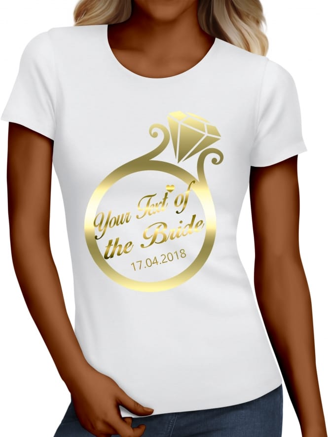 Hen Party Superstore Gold Ring Your Text Of The Bride T-Shirts