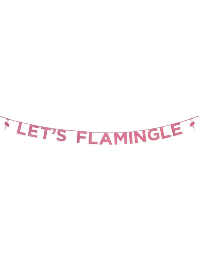 Say It With Glitter Let's Flamingle' Banner