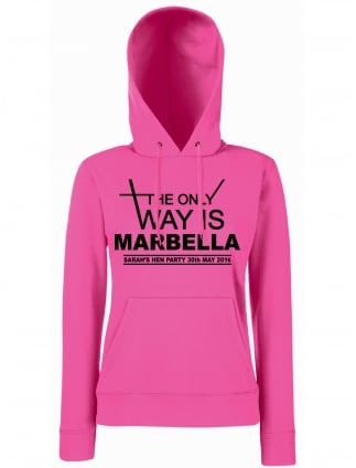 The Only Way Is Personalised Hen Party Hoodie