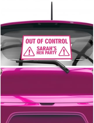 Out Of Control Personalised Hen Party Rear Car Window Sticker