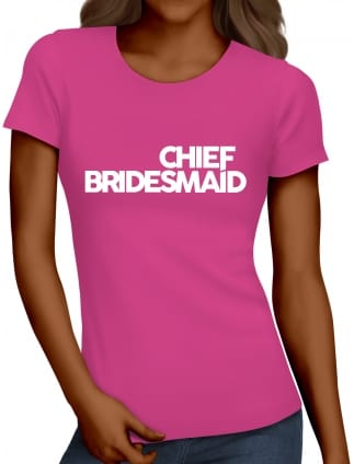 Distinctive Chief Bridesmaid Hen Party T-Shirts
