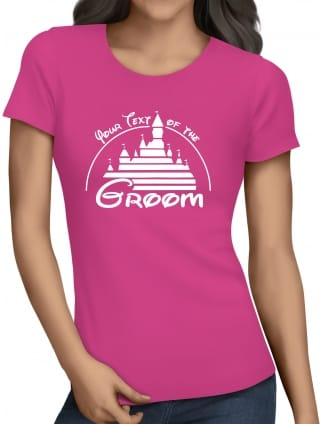 Magical Princess Your Text Of The Groom T-Shirts