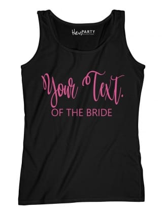 Chic Your Text Of The Bride T-Shirts
