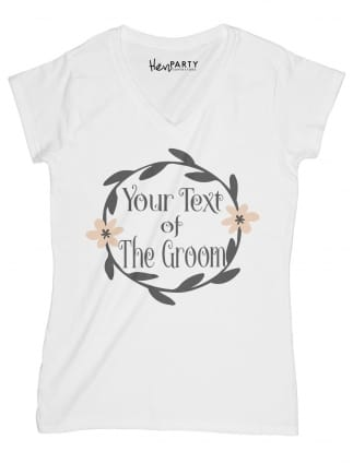 Wreath Design Your Text of the Groom T-Shirts
